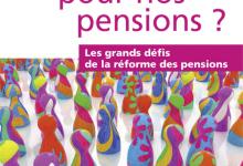 Quel avenir pour nos pensions?